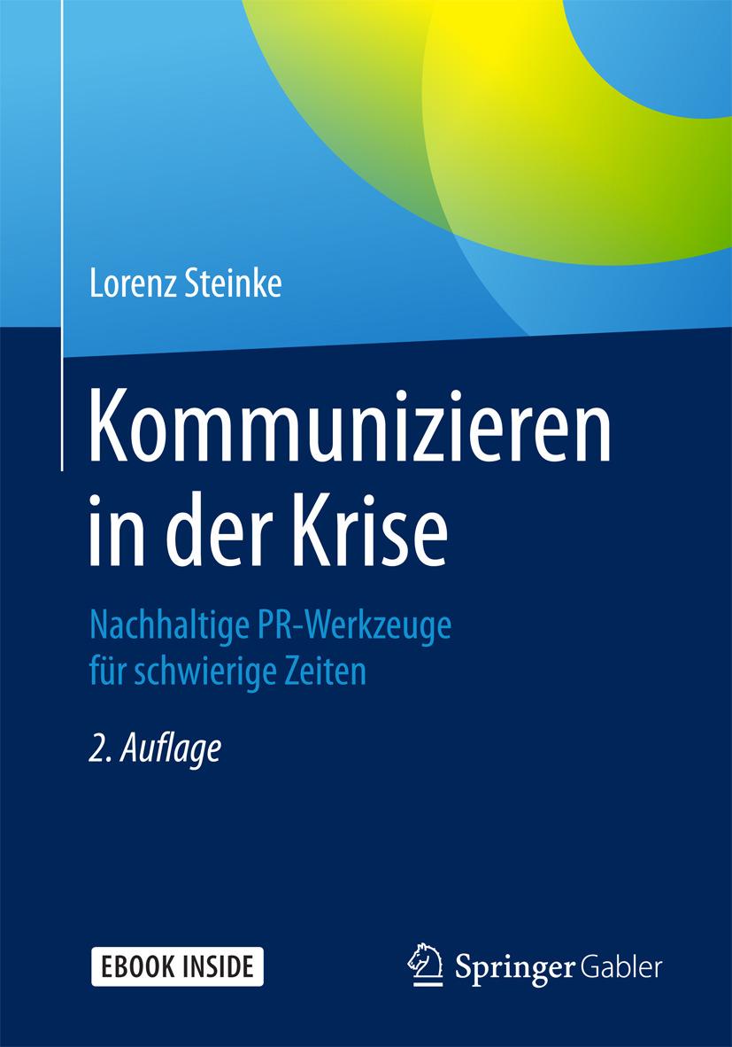 Steinke, Lorenz - Kommunizieren in der Krise, ebook