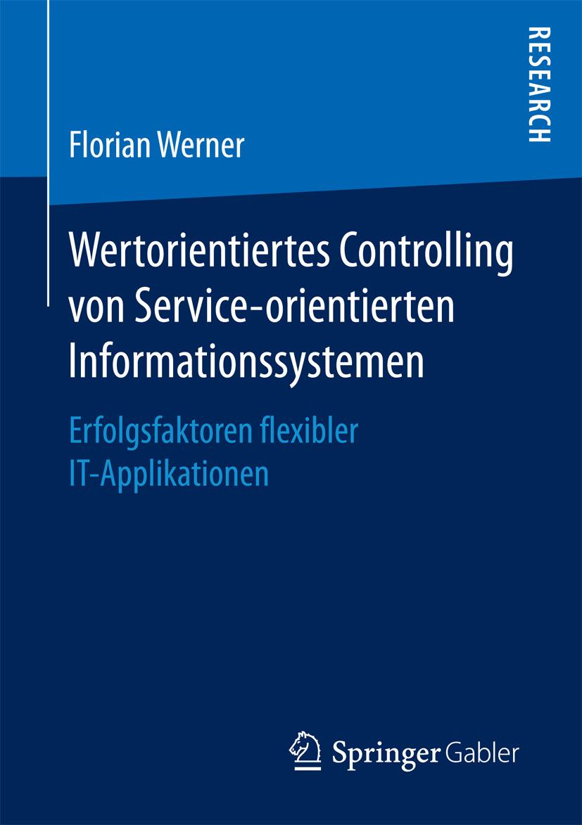 Werner, Florian - Wertorientiertes Controlling von Service-orientierten Informationssystemen, e-bok