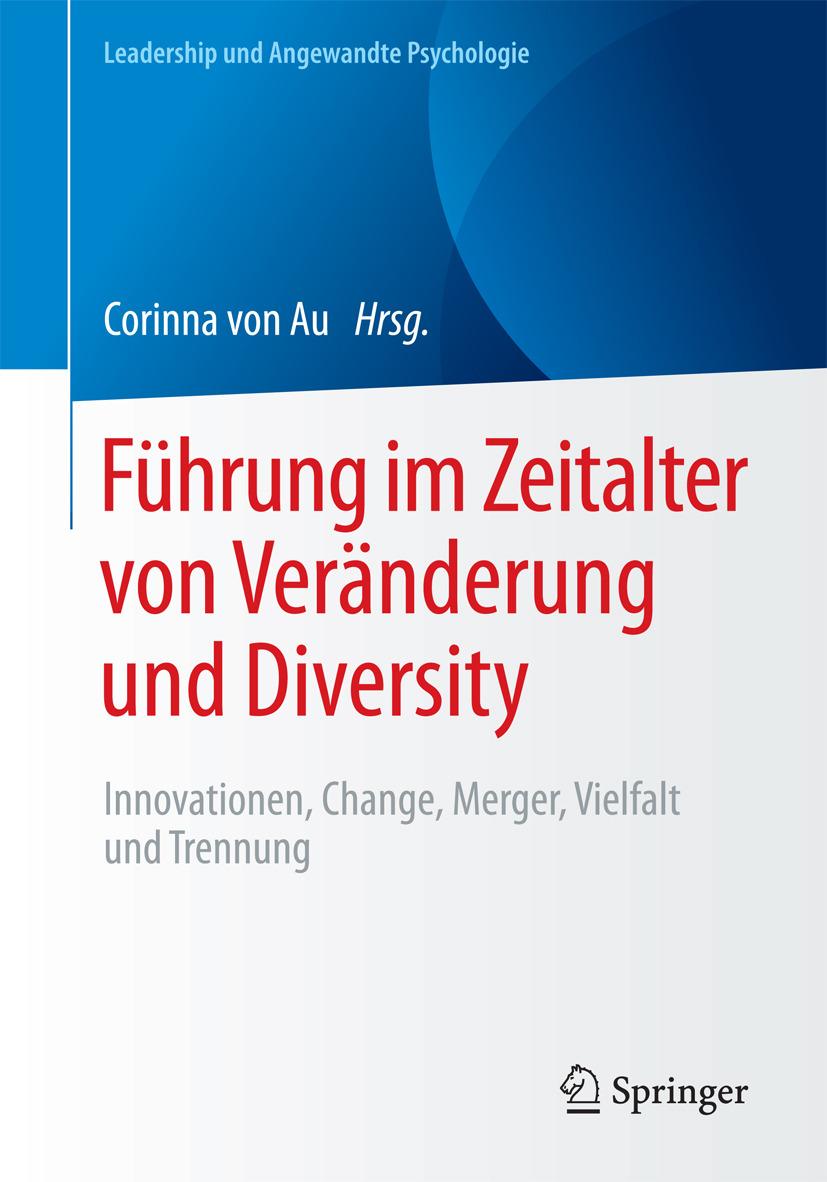 Au, Corinna von - Führung im Zeitalter von Veränderung und Diversity, ebook