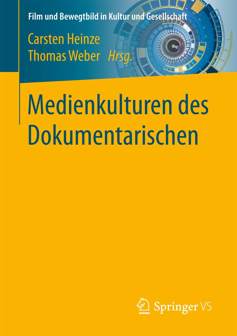 Heinze, Carsten - Medienkulturen des Dokumentarischen, ebook