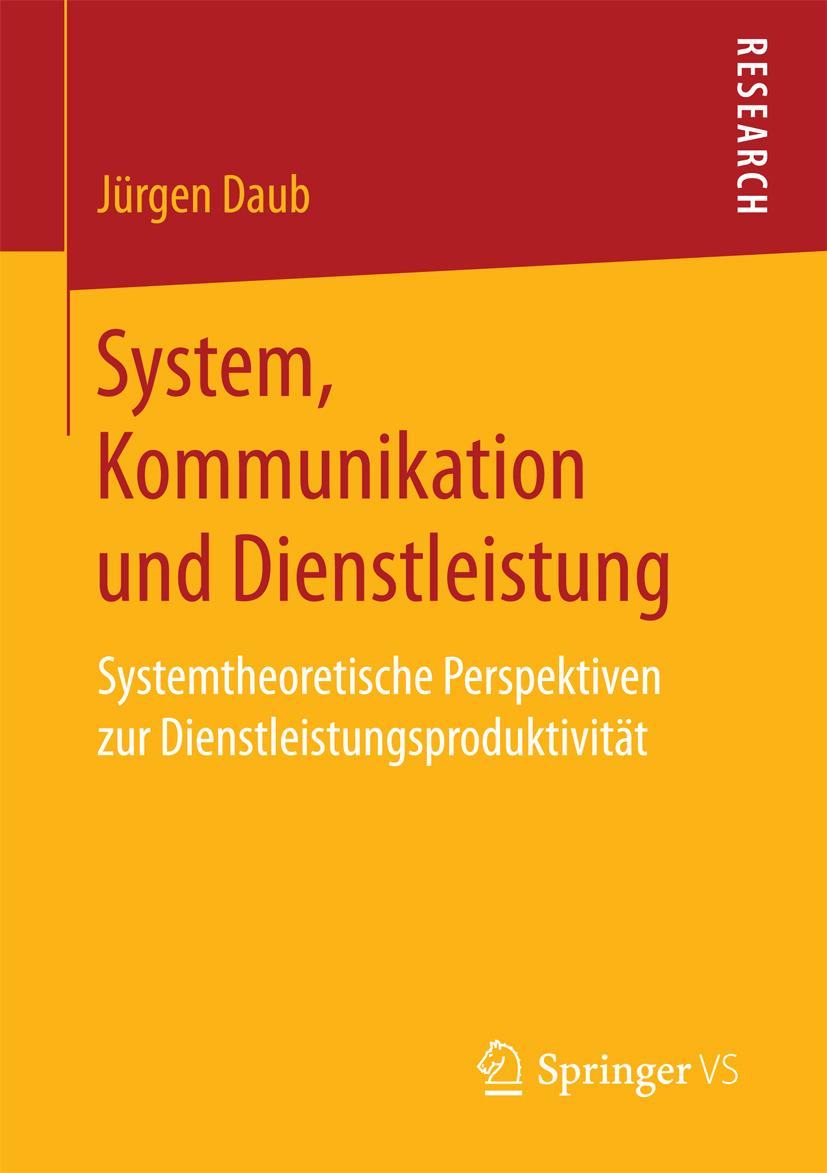 Daub, Jürgen - System, Kommunikation und Dienstleistung, ebook