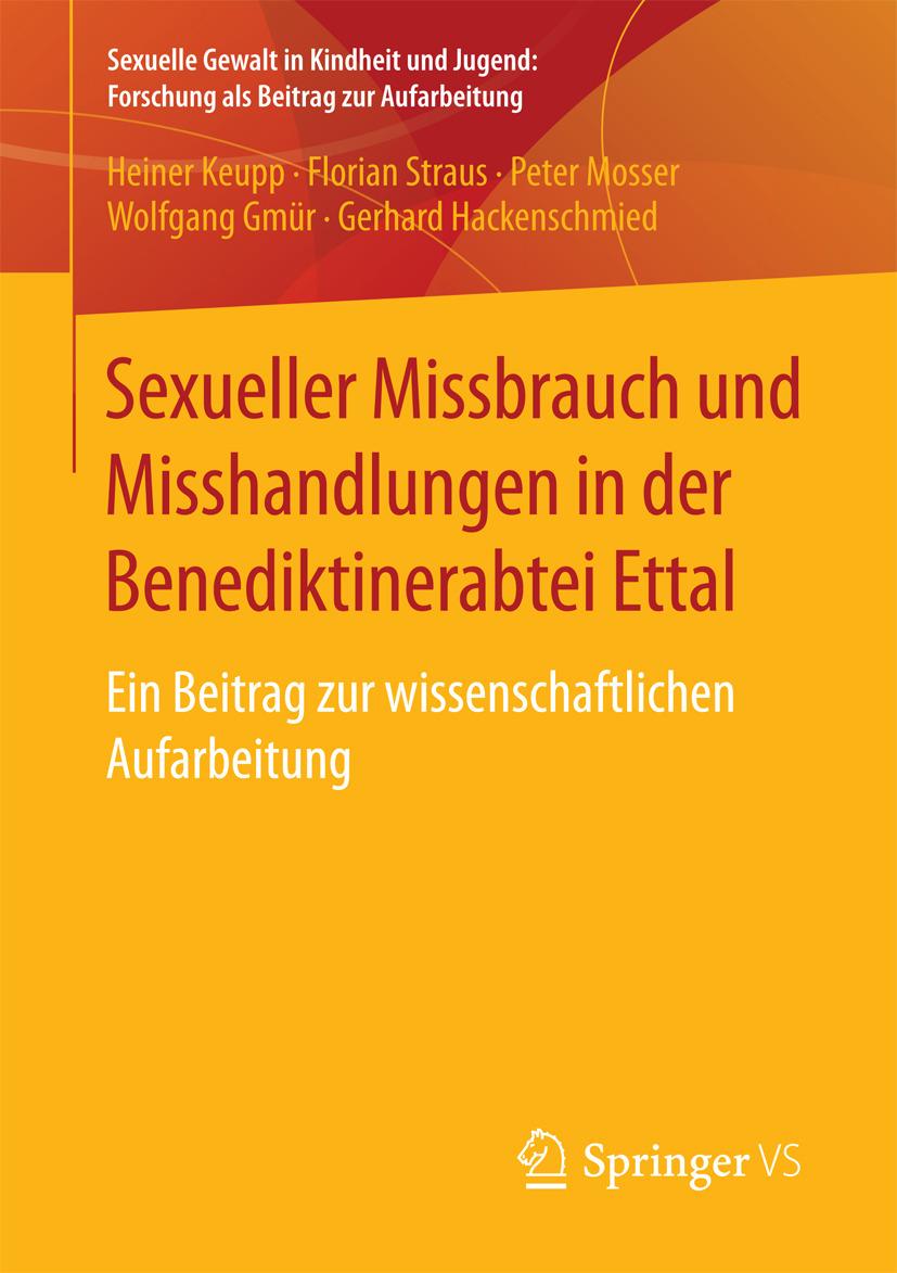 Gmür, Wolfgang - Sexueller Missbrauch und Misshandlungen in der Benediktinerabtei Ettal, ebook