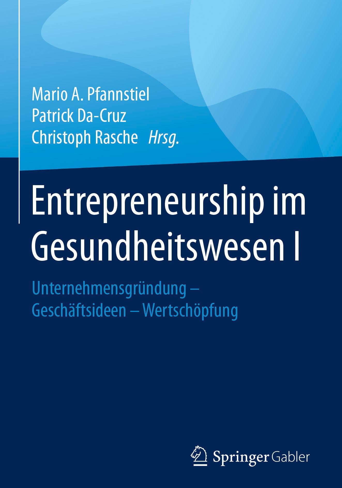 Da-Cruz, Patrick - Entrepreneurship im Gesundheitswesen I, ebook