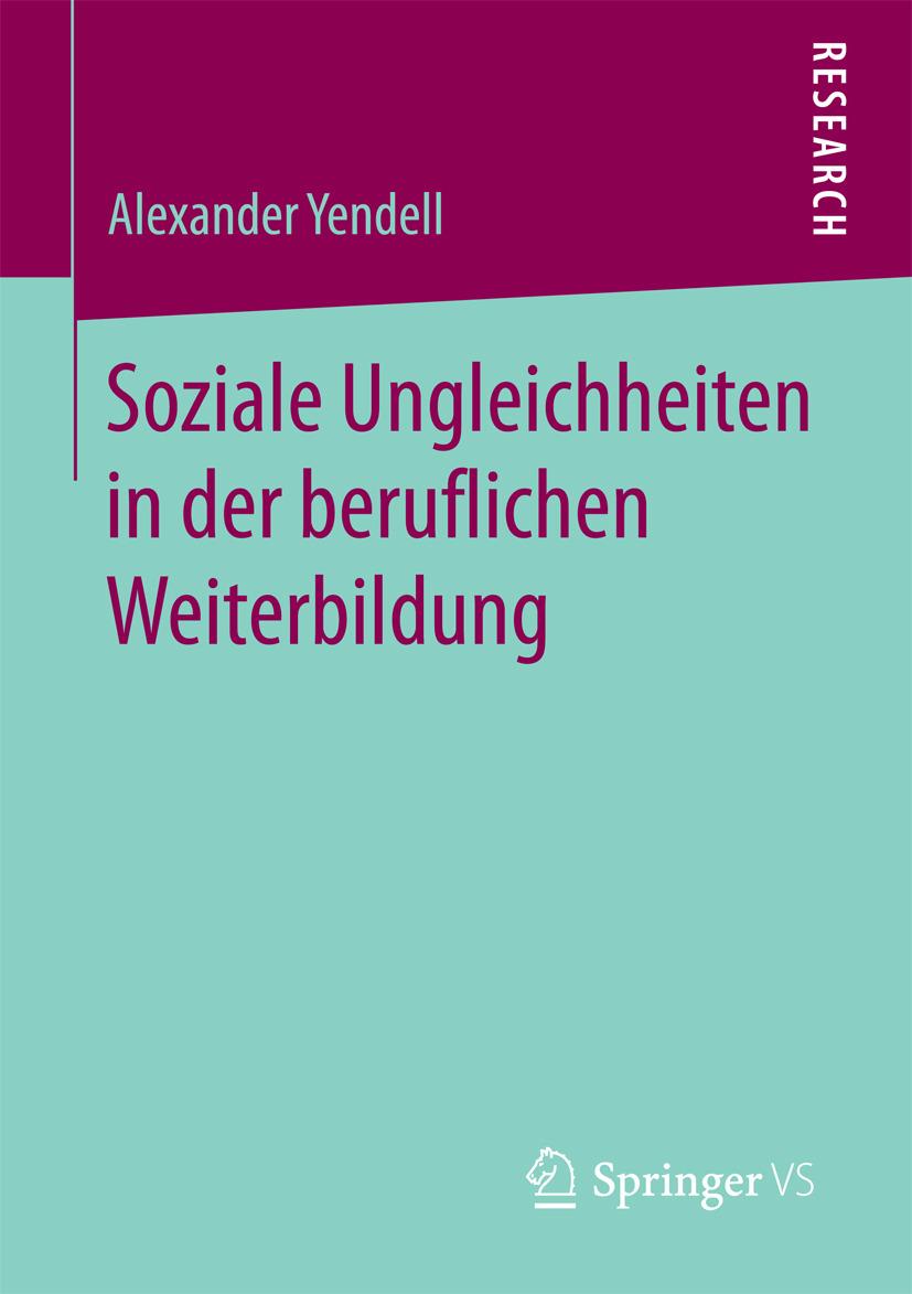 Yendell, Alexander - Soziale Ungleichheiten in der beruflichen Weiterbildung, ebook