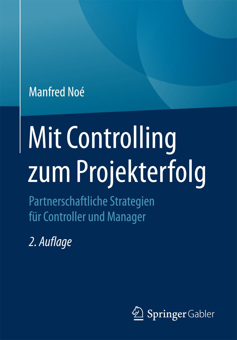 Noé, Manfred - Mit Controlling zum Projekterfolg, e-kirja