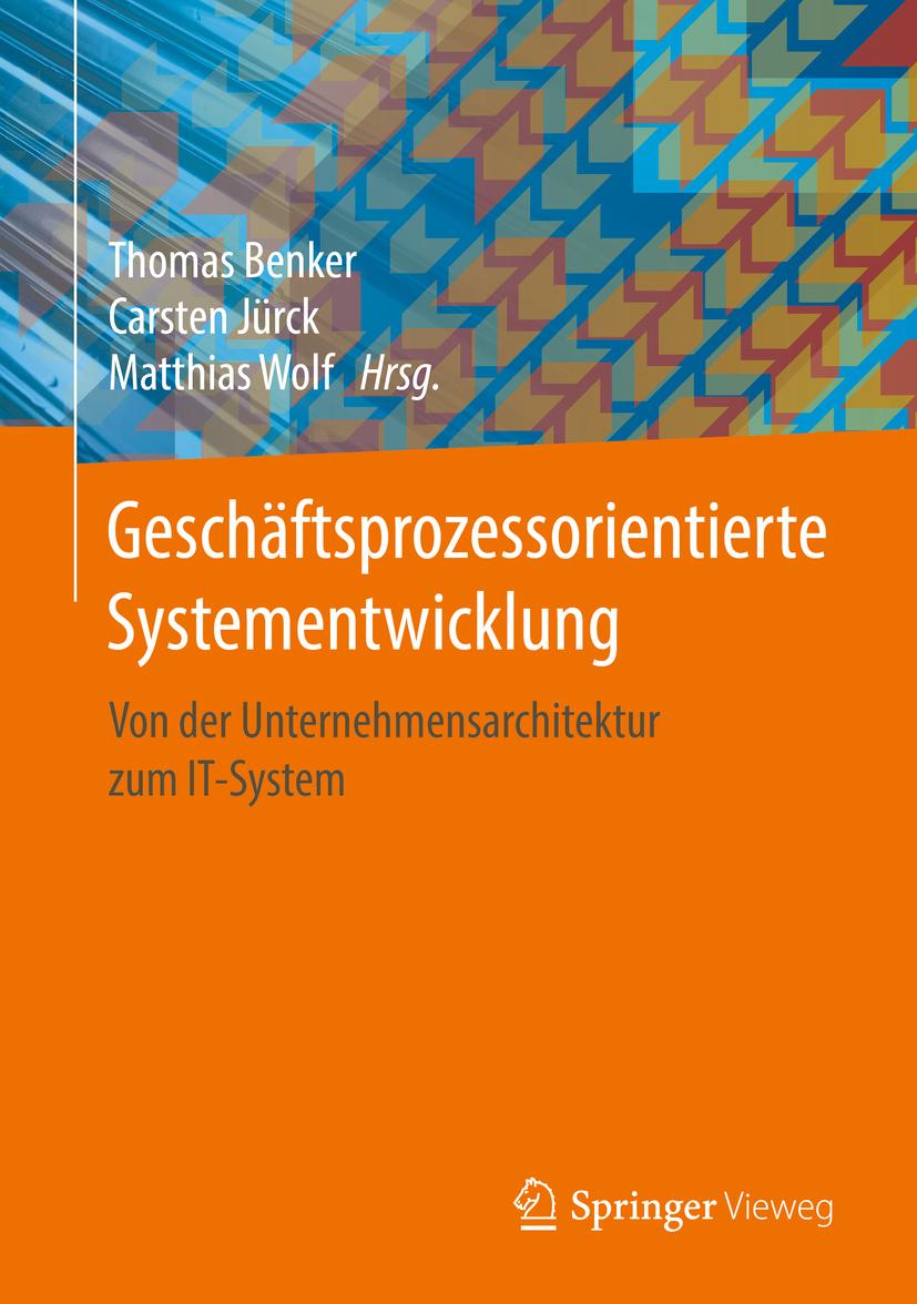 Benker, Thomas - Geschäftsprozessorientierte Systementwicklung, ebook