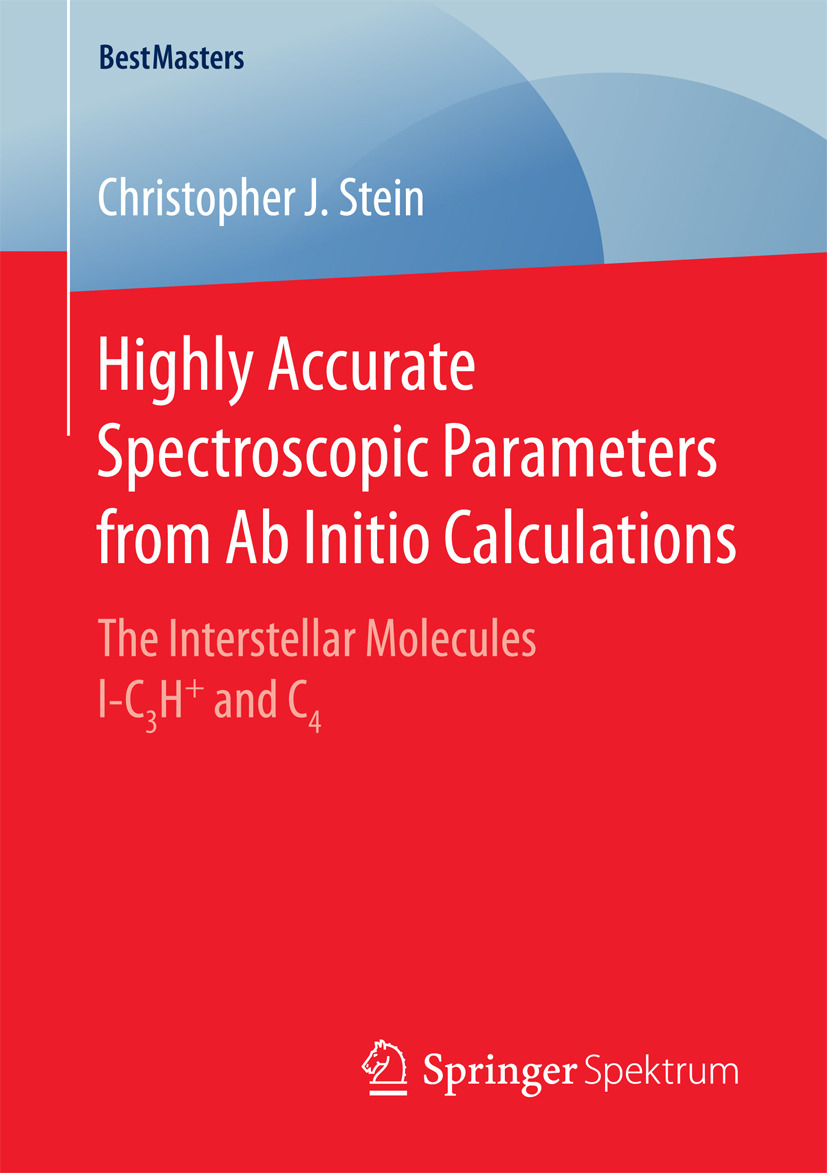 Stein, Christopher J. - Highly Accurate Spectroscopic Parameters from Ab Initio Calculations, ebook