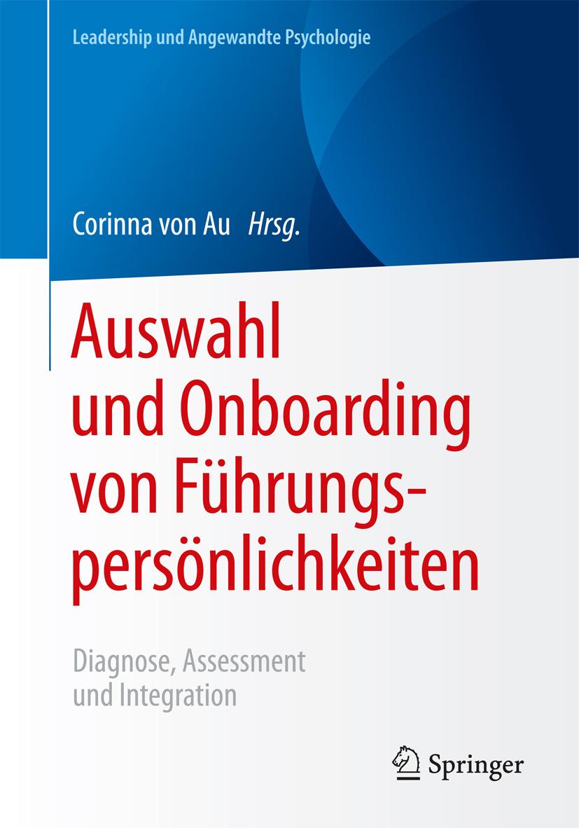 Au, Corinna von - Auswahl und Onboarding von Führungspersönlichkeiten, ebook