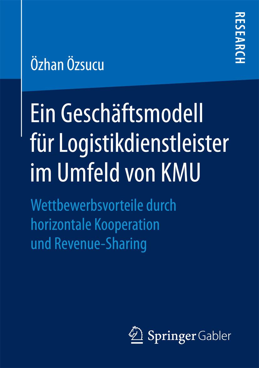 Özsucu, Özhan - Ein Geschäftsmodell für Logistikdienstleister im Umfeld von KMU, ebook