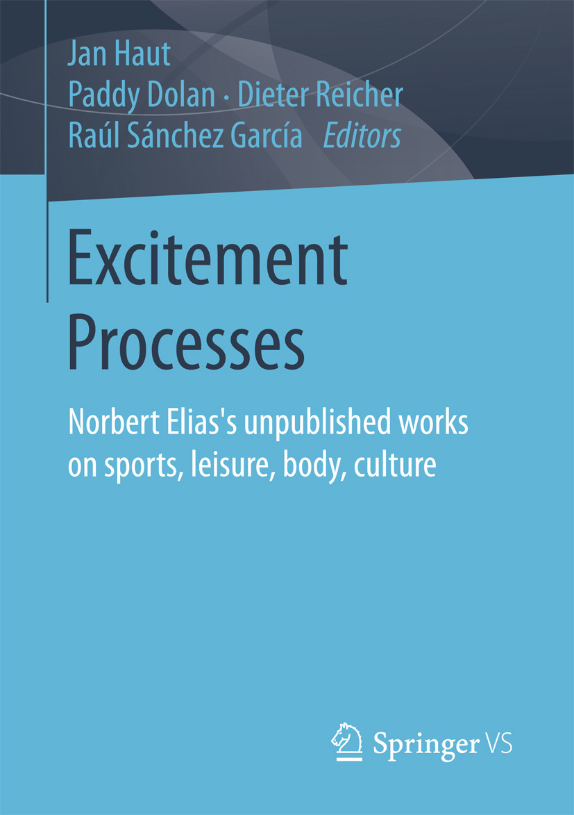 Dolan, Paddy - Excitement Processes, e-bok