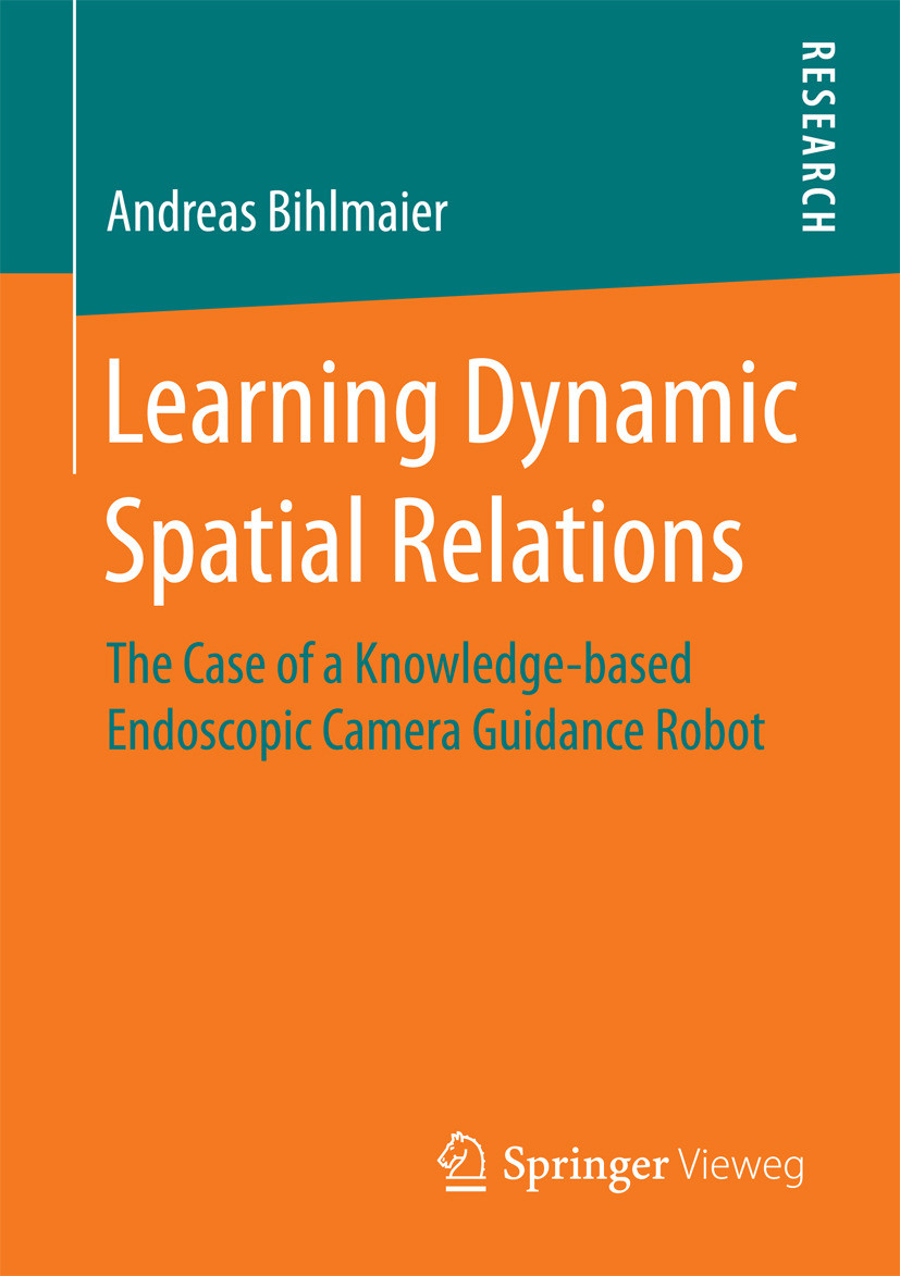 Bihlmaier, Andreas - Learning Dynamic Spatial Relations, ebook