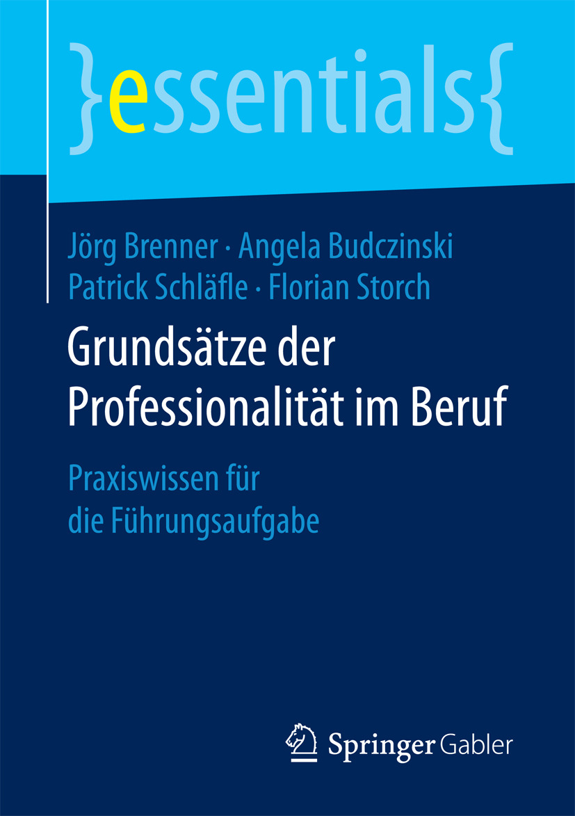 Brenner, Jörg - Grundsätze der Professionalität im Beruf, ebook