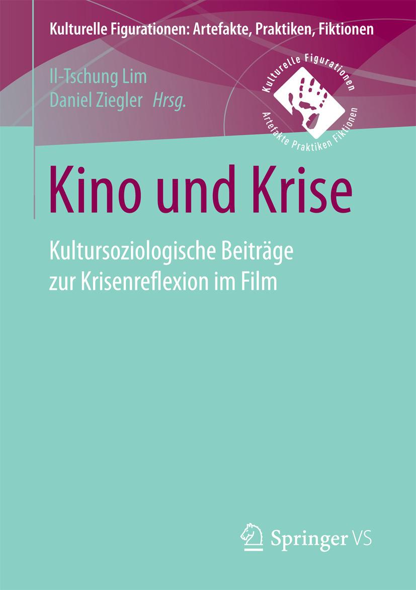 Lim, Il-Tschung - Kino und Krise, ebook