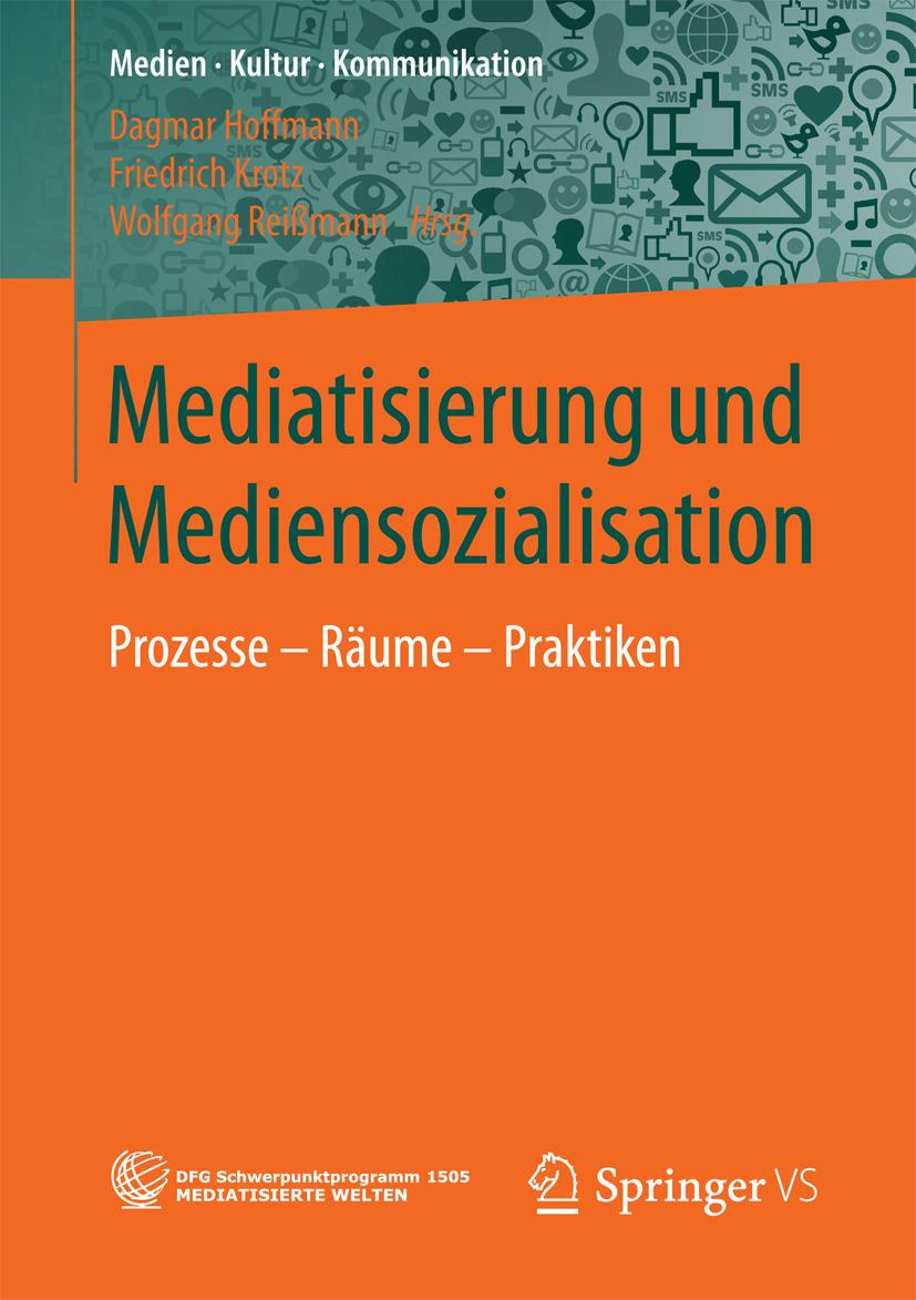 Hoffmann, Dagmar - Mediatisierung und Mediensozialisation, e-bok