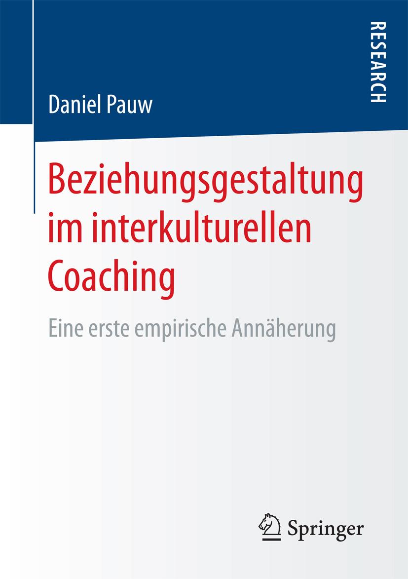 Pauw, Daniel - Beziehungsgestaltung im interkulturellen Coaching, ebook