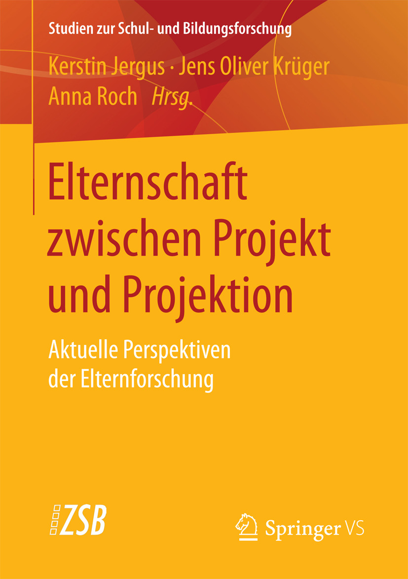 Jergus, Kerstin - Elternschaft zwischen Projekt und Projektion, e-kirja