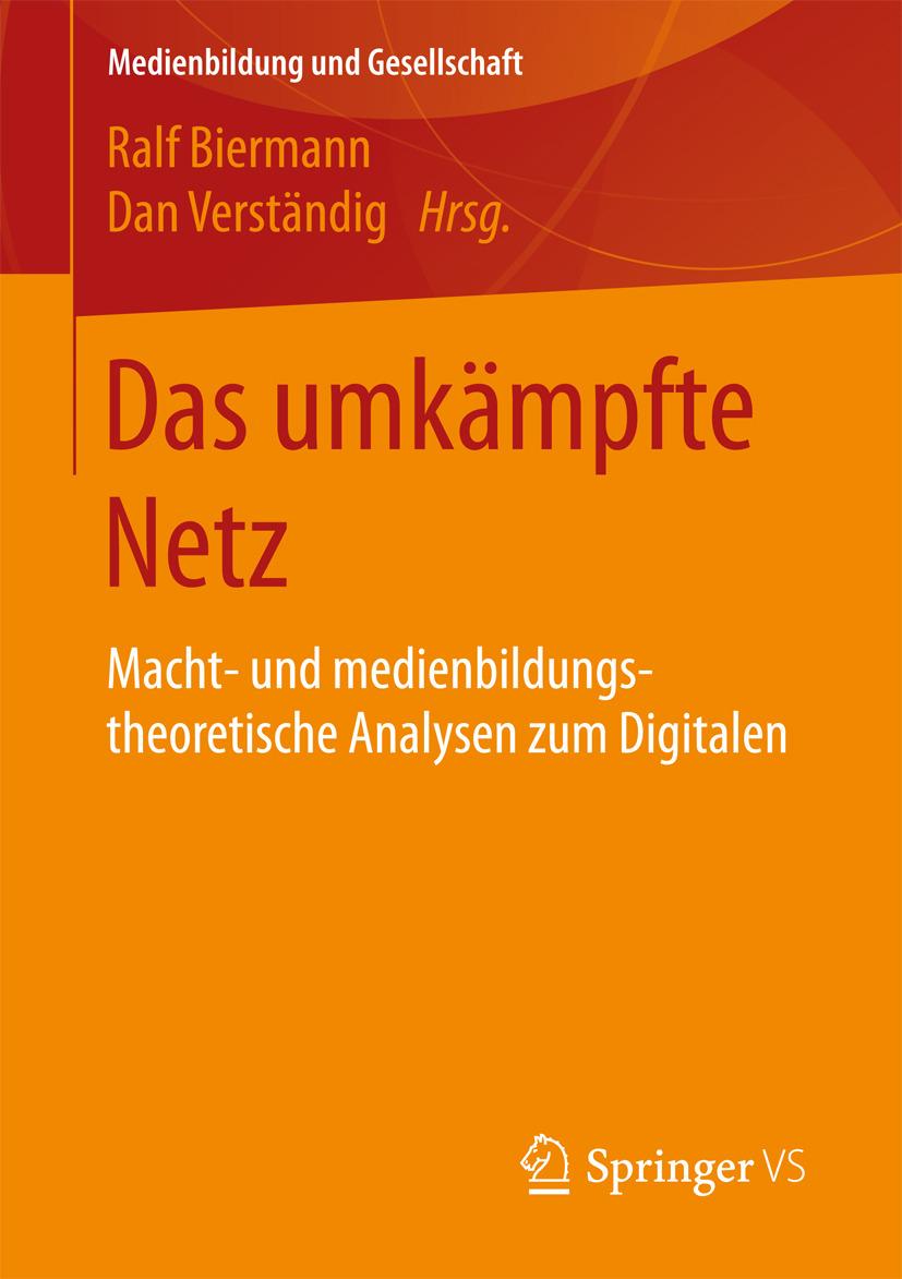 Biermann, Ralf - Das umkämpfte Netz, ebook