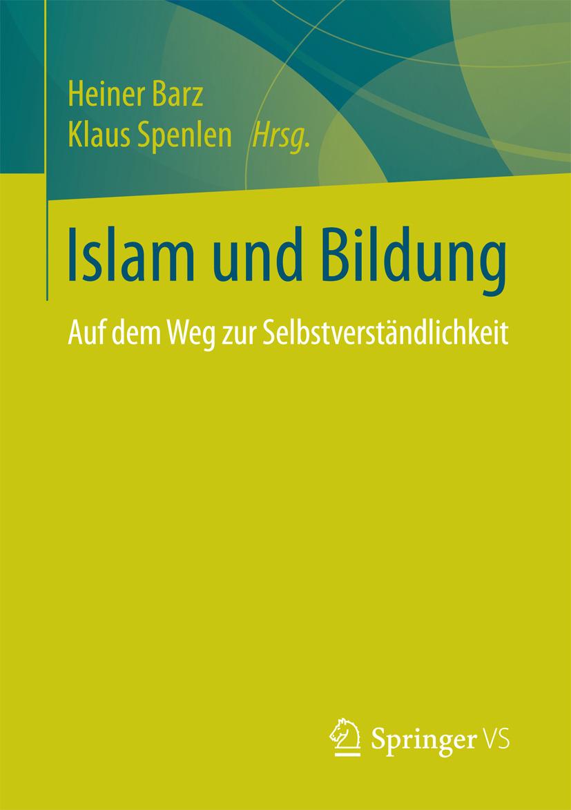 Barz, Heiner - Islam und Bildung, ebook