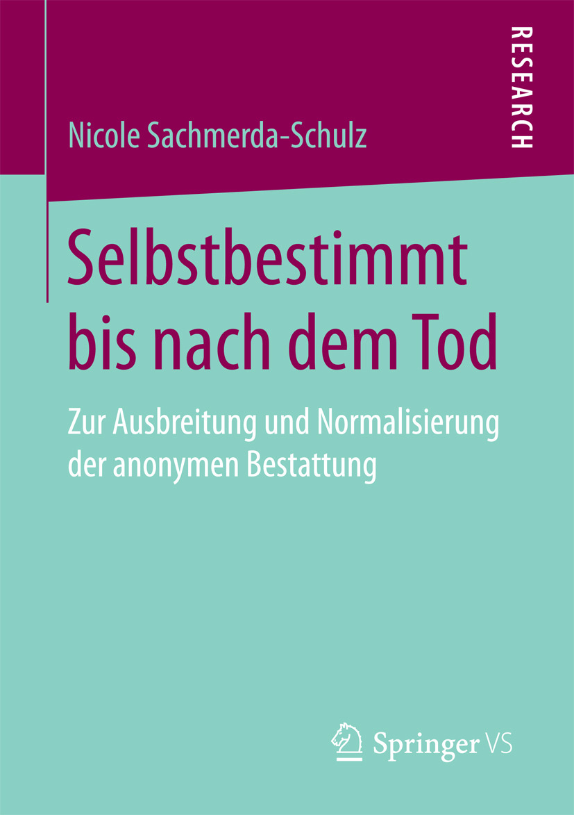 Sachmerda-Schulz, Nicole - Selbstbestimmt bis nach dem Tod, e-bok