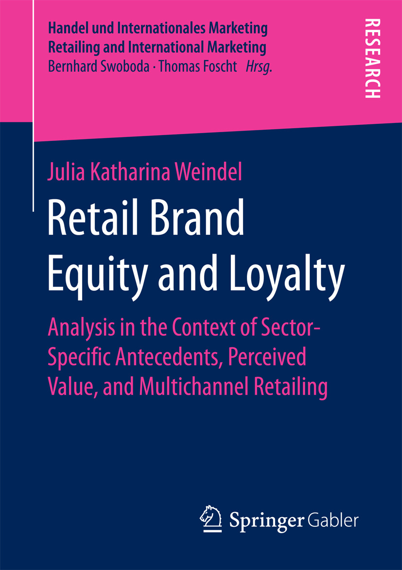 Weindel, Julia Katharina - Retail Brand Equity and Loyalty, ebook