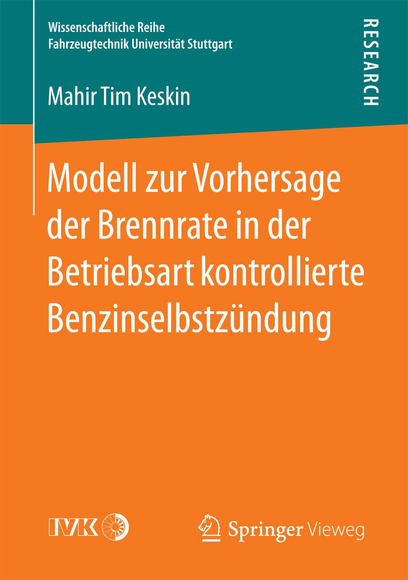 Keskin, Mahir Tim - Modell zur Vorhersage der Brennrate in der Betriebsart kontrollierte Benzinselbstzündung, ebook