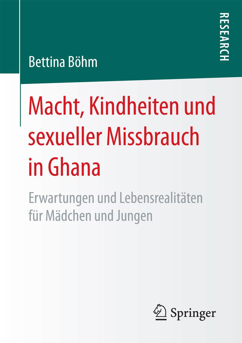 Böhm, Bettina - Macht, Kindheiten und sexueller Missbrauch in Ghana, ebook