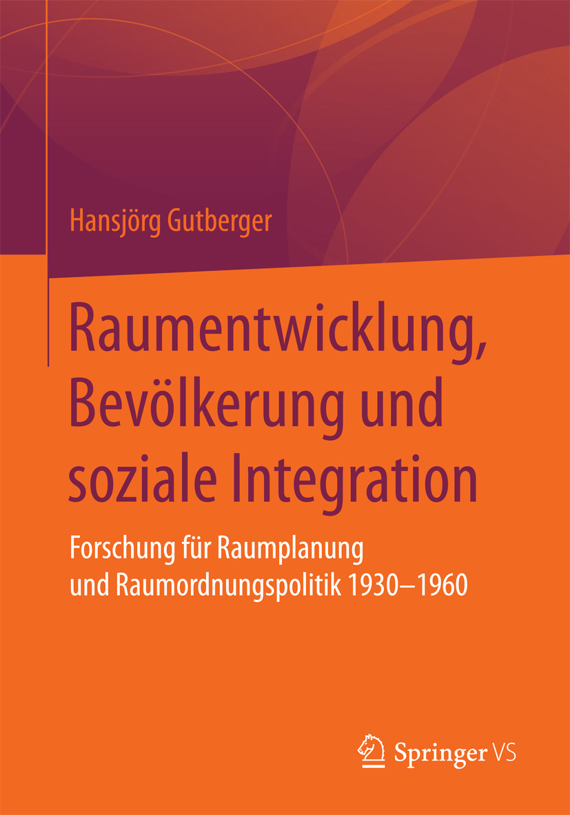 Gutberger, Hansjörg - Raumentwicklung, Bevölkerung und soziale Integration, ebook