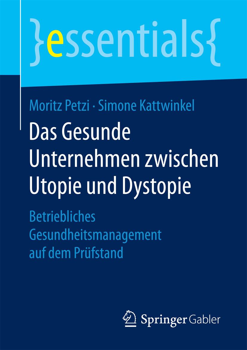 Kattwinkel, Simone - Das Gesunde Unternehmen zwischen Utopie und Dystopie, ebook
