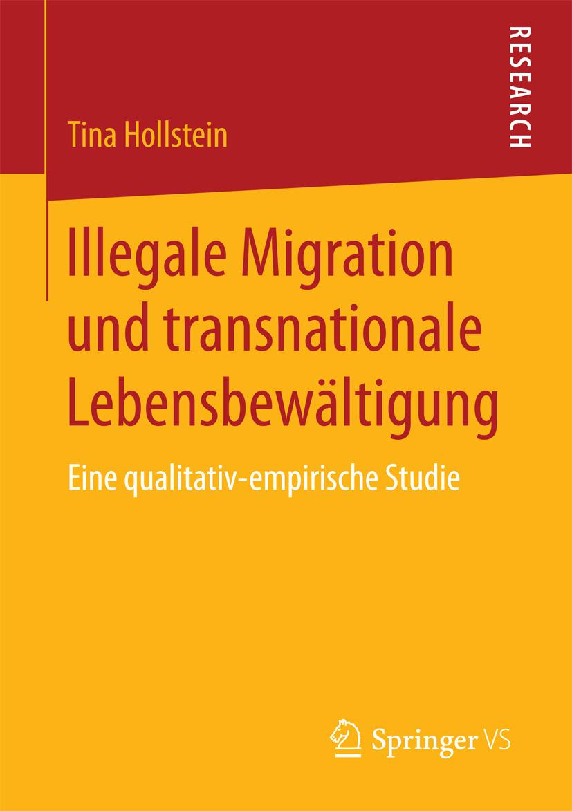 Hollstein, Tina - Illegale Migration und transnationale Lebensbewältigung, ebook
