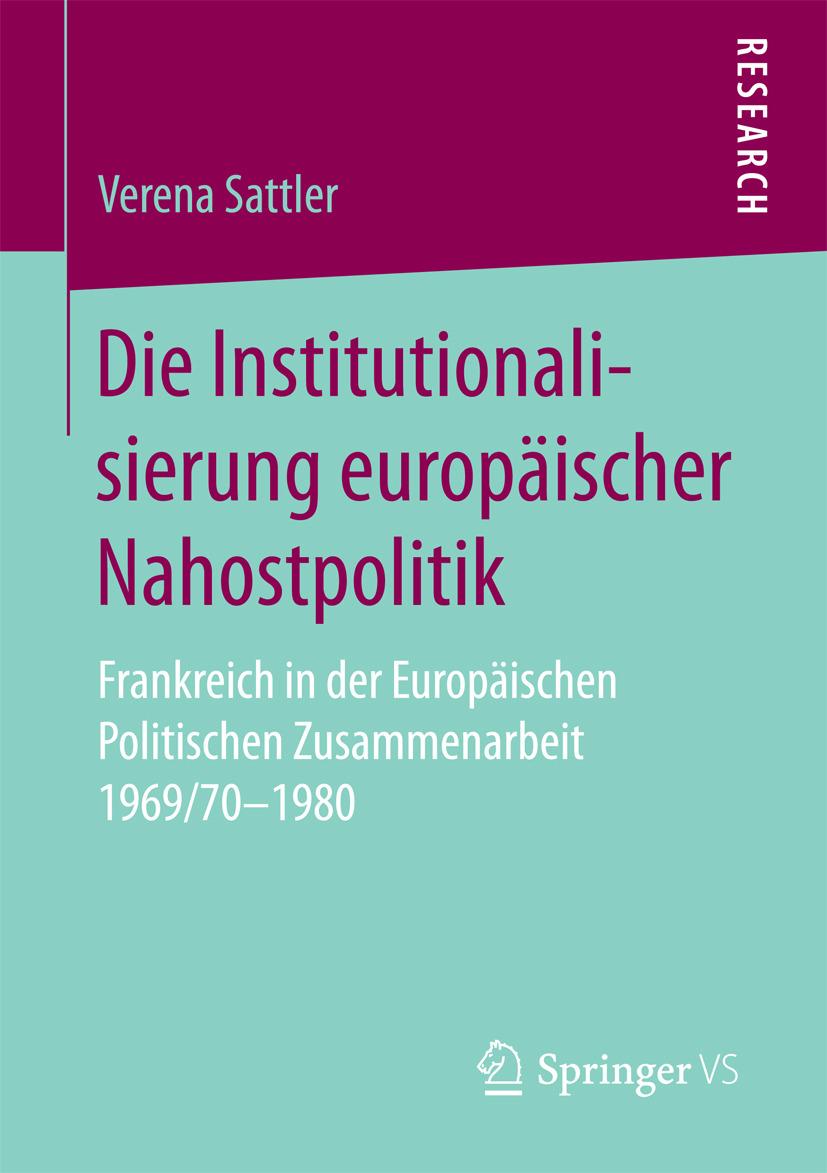 Sattler, Verena - Die Institutionalisierung europäischer Nahostpolitik, ebook