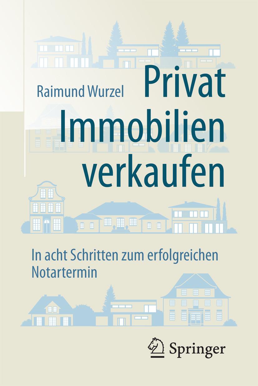Wurzel, Raimund - Privat Immobilien verkaufen, e-bok