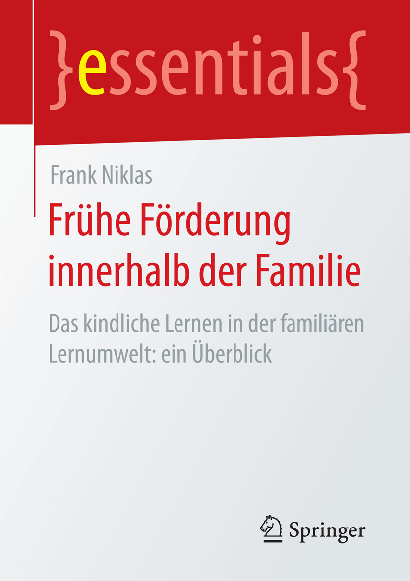 Niklas, Frank - Frühe Förderung innerhalb der Familie, ebook
