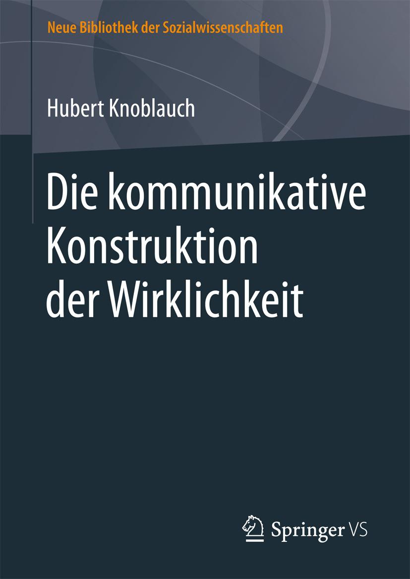 Knoblauch, Hubert - Die kommunikative Konstruktion der Wirklichkeit, ebook
