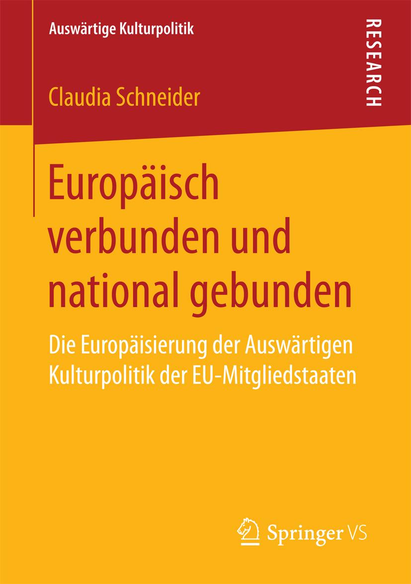 Schneider, Claudia - Europäisch verbunden und national gebunden, ebook