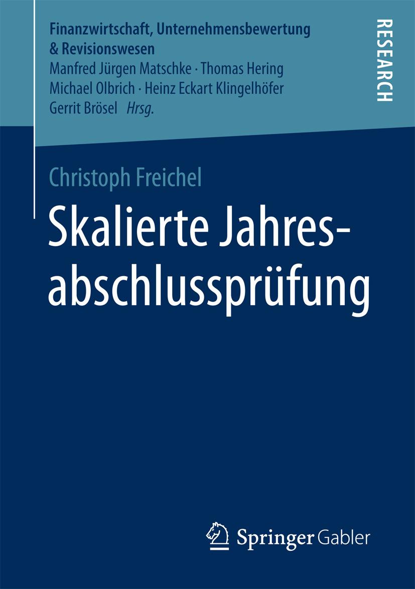 Freichel, Christoph - Skalierte Jahresabschlussprüfung, ebook