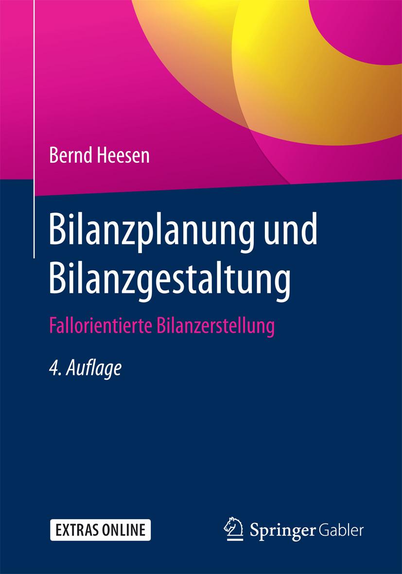 Heesen, Bernd - Bilanzplanung und Bilanzgestaltung, ebook