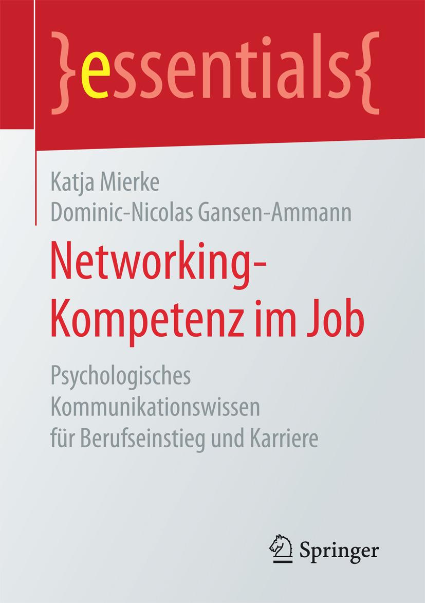 Gansen-Ammann, Dominic-Nicolas - Networking-Kompetenz im Job, ebook
