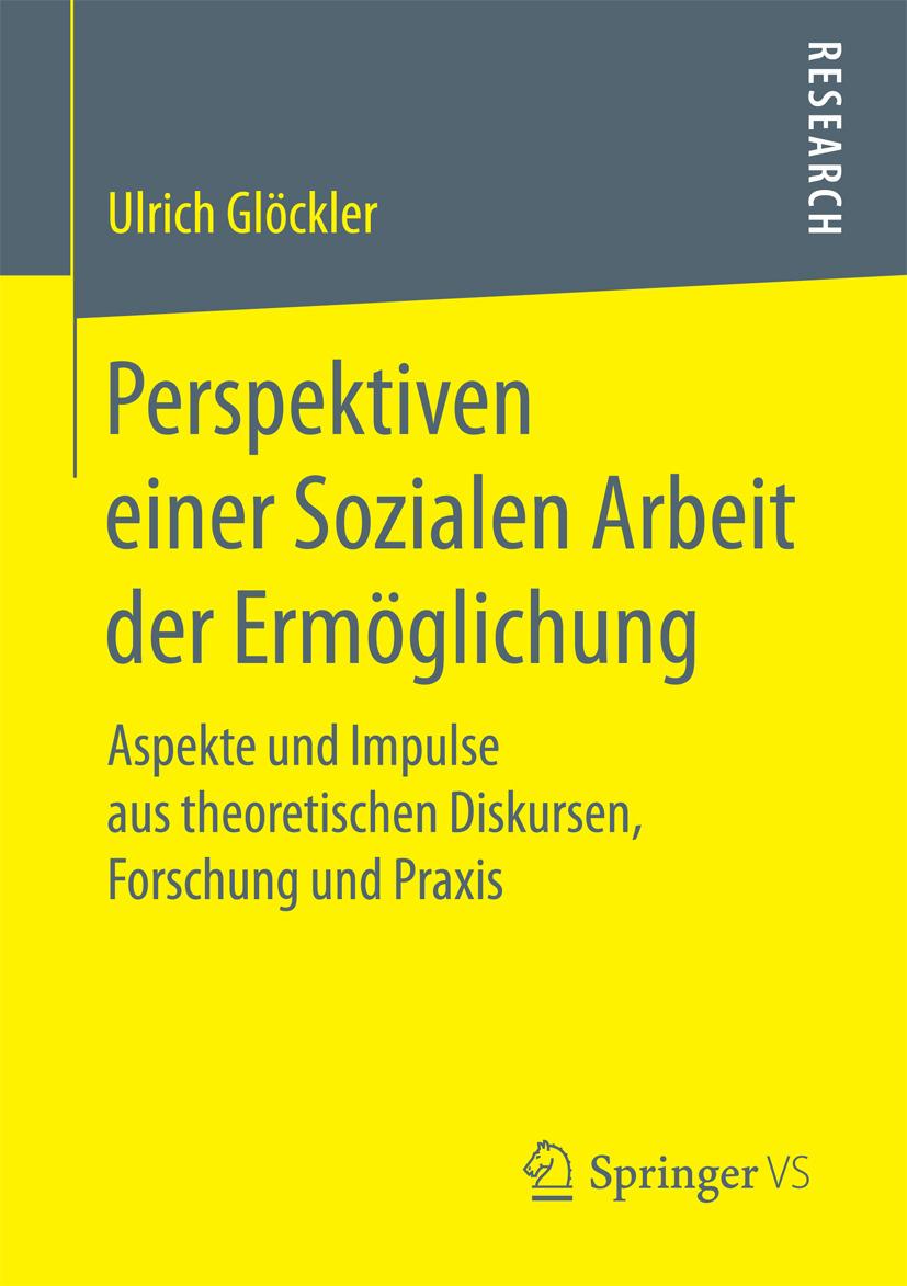 Glöckler, Ulrich - Perspektiven einer Sozialen Arbeit der Ermöglichung, ebook