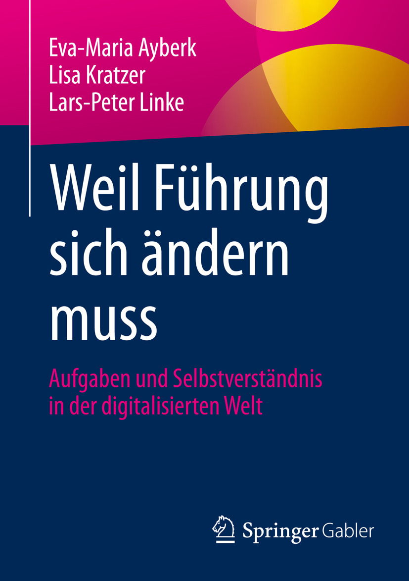 Ayberk, Eva-Maria - Weil Führung sich ändern muss, e-bok