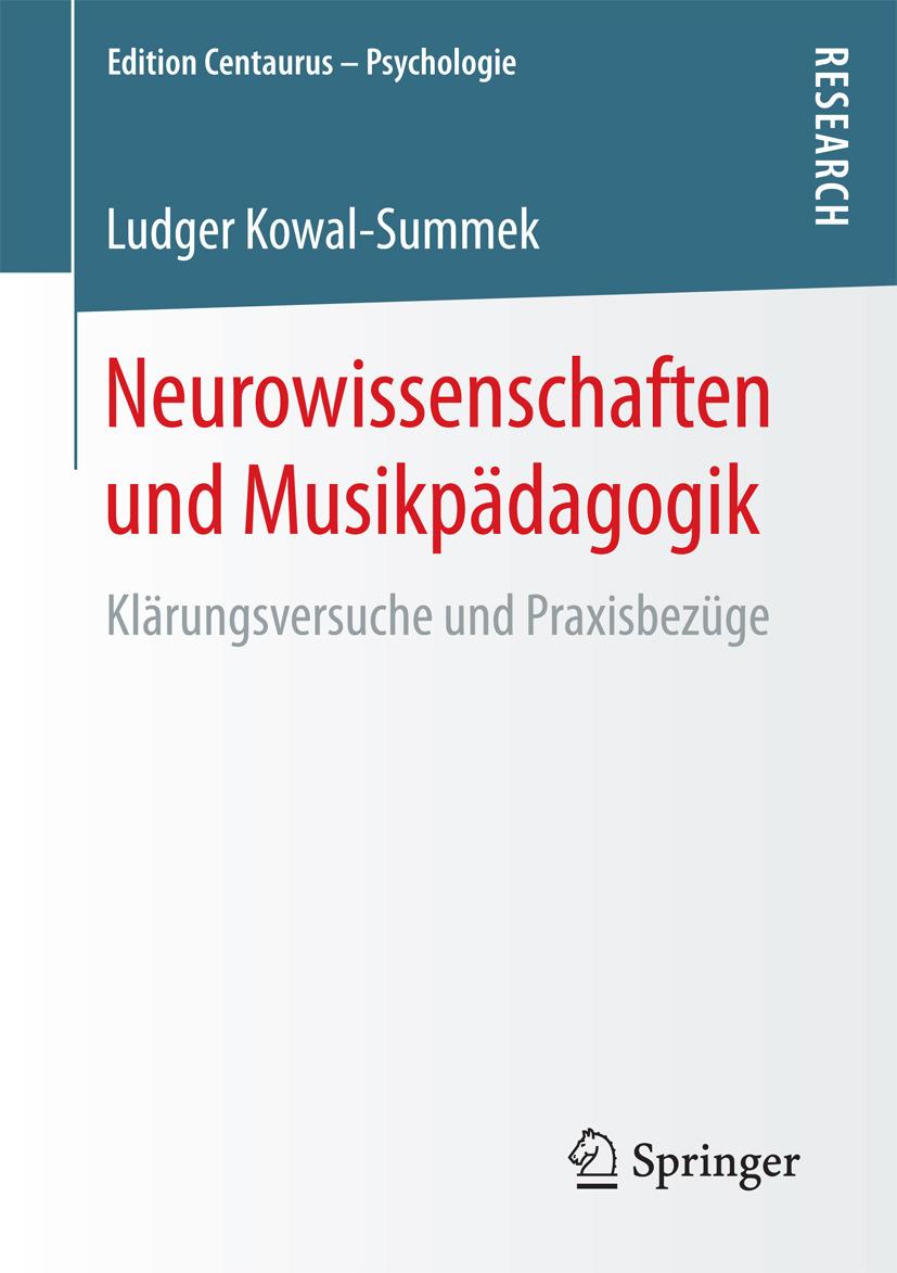 Kowal-Summek, Ludger - Neurowissenschaften und Musikpädagogik, e-kirja