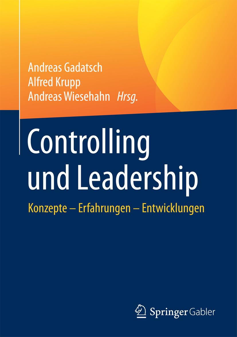 Gadatsch, Andreas - Controlling und Leadership, ebook