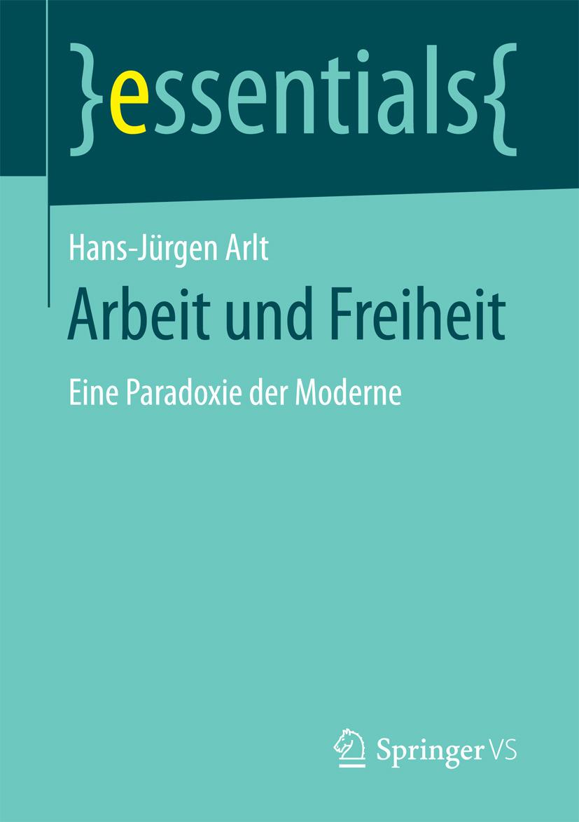Arlt, Hans-Jürgen - Arbeit und Freiheit, ebook