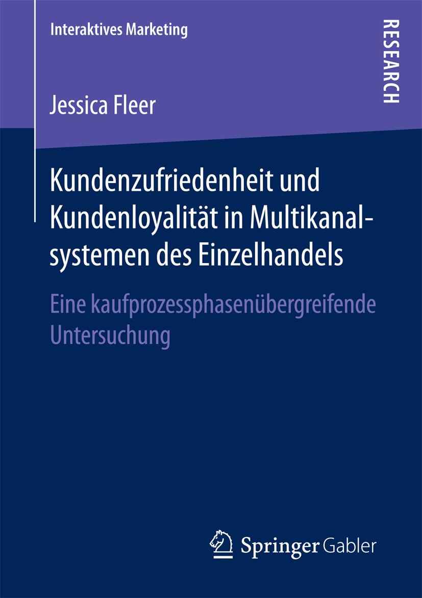 Fleer, Jessica - Kundenzufriedenheit und Kundenloyalität in Multikanalsystemen des Einzelhandels, ebook