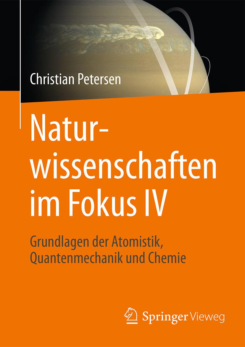 Petersen, Christian - Naturwissenschaften im Fokus IV, ebook