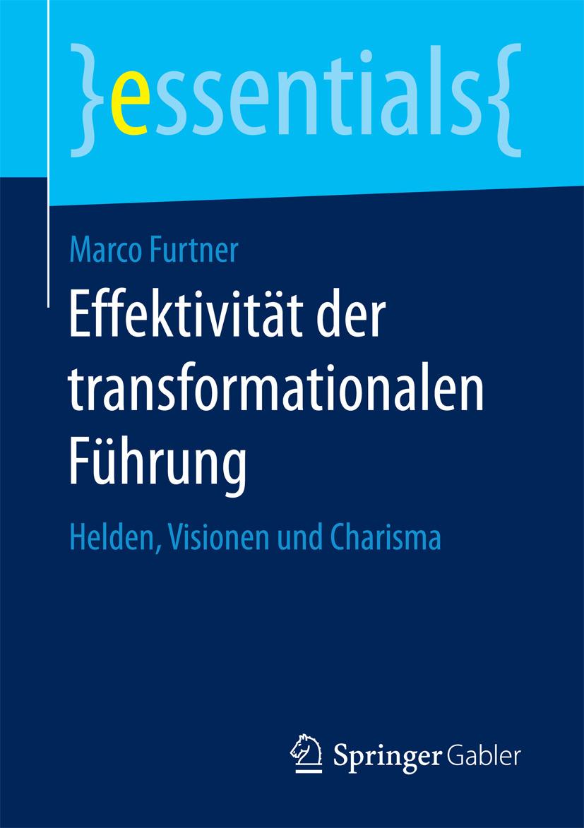 Furtner, Marco - Effektivität der transformationalen Führung, ebook