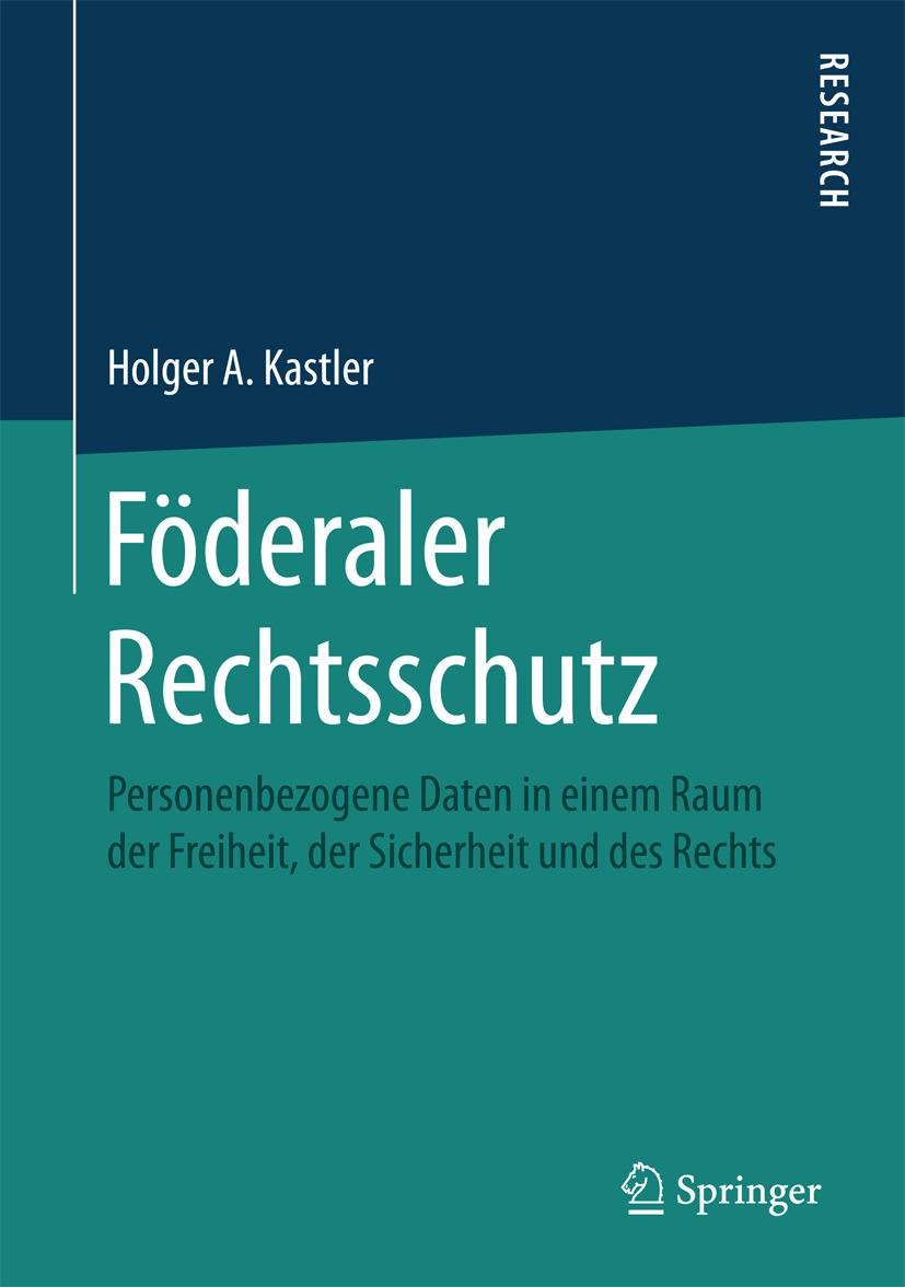 Kastler, Holger A. - Föderaler Rechtsschutz, e-kirja
