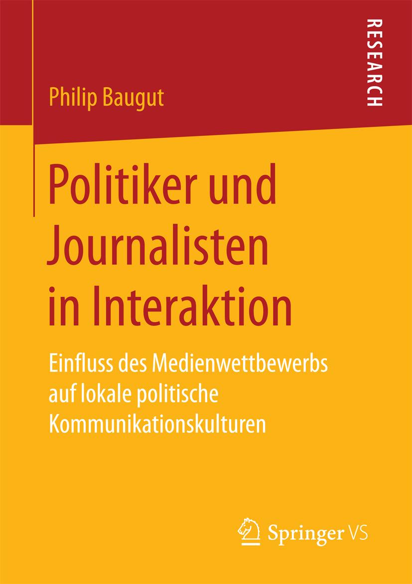 Baugut, Philip - Politiker und Journalisten in Interaktion, ebook