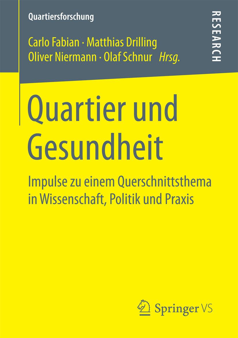 Drilling, Matthias - Quartier und Gesundheit, ebook
