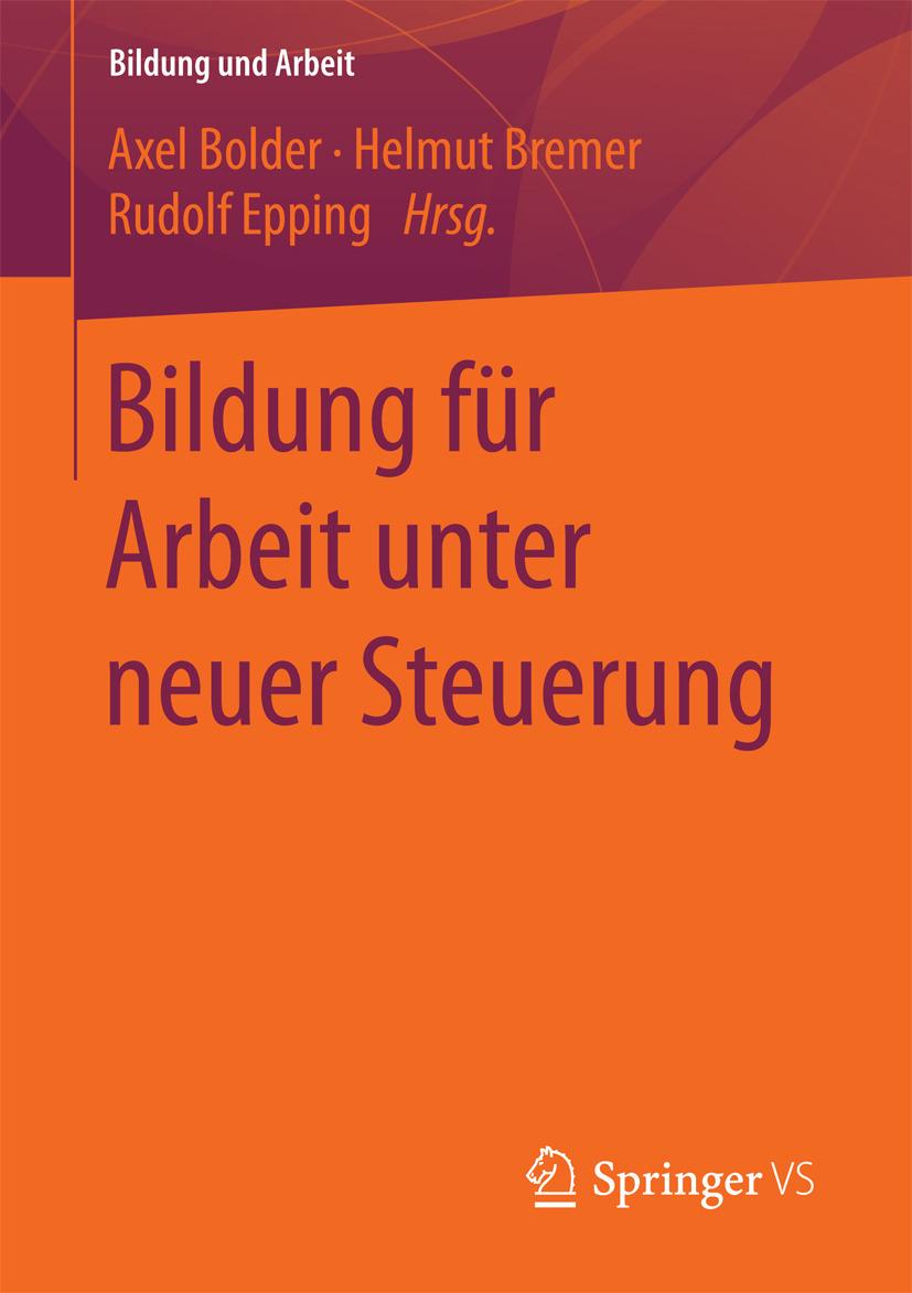 Bolder, Axel - Bildung für Arbeit unter neuer Steuerung, ebook