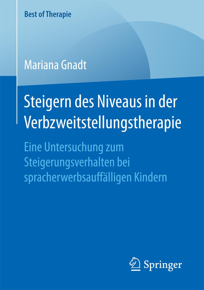 Gnadt, Mariana - Steigern des Niveaus in der Verbzweitstellungstherapie, ebook